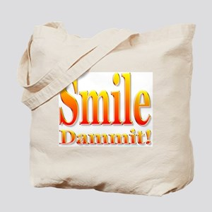 Smile Dammit Tote Bag
